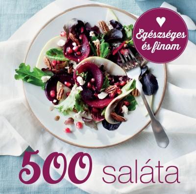 Susannah Blake - 500 saláta