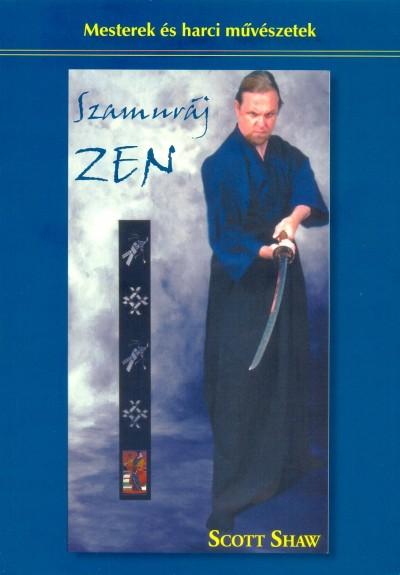 Scott Shaw - Szamuráj zen