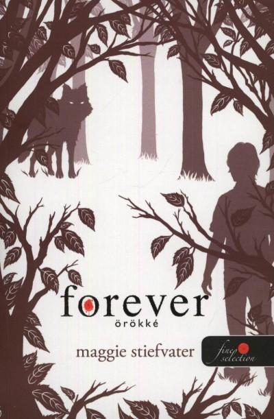 Maggie Stiefvater - Forever - Örökre