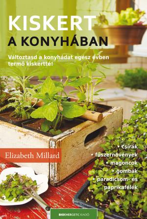 Elizabeth Millard - Kiskert a konyh�ban