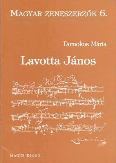 Domokos Mária - Lavotta János