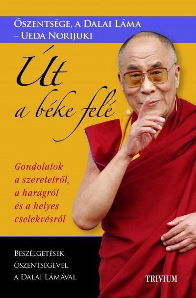 Láma Dalai - Út a béke felé