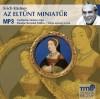 Benedek Mikl�s - Erich K�stner - Az elt�nt miniat�r