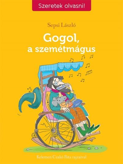 Sepsi László - Gogol, a szemétmágus