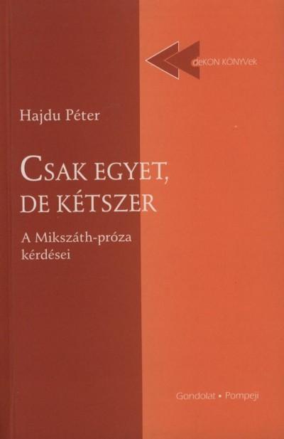 Hajdu Péter - Csak egyet, de kétszer