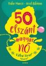 Fodor Marcsi - Neset Adrienne - 50 elszánt magyar nő