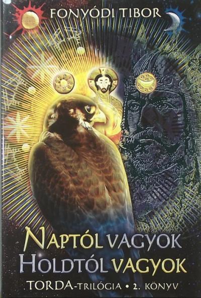 Fonyódi Tibor - Naptól vagyok, Holdtól vagyok