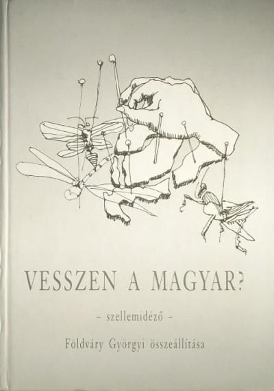 - Vesszen a magyar?