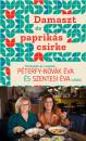 Péterfy-Novák Éva - Szentesi Éva - Damaszt és paprikás csirke