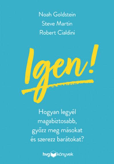 Robert B. Cialdini - Noah J. Goldstein - Steve J. Martin - Igen!