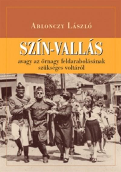 Ablonczy László - SZÍN-VALLÁS
