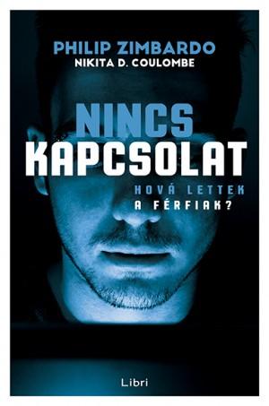 Nikita D. Coulombe - Philip Zimbardo - Nincs kapcsolat