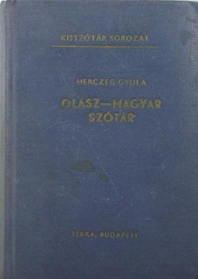 Herczeg Gyula - Olasz-magyar szótár