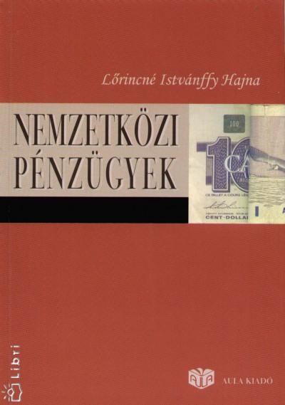 Lőrinczné Istvánnfy Hajna - Nemzetközi pénzügyek