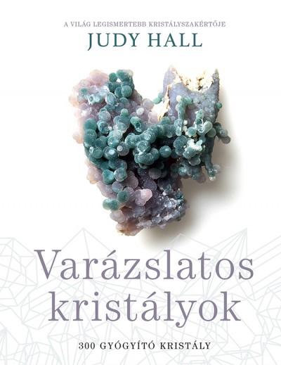 Judy Hall - Varázslatos kristályok