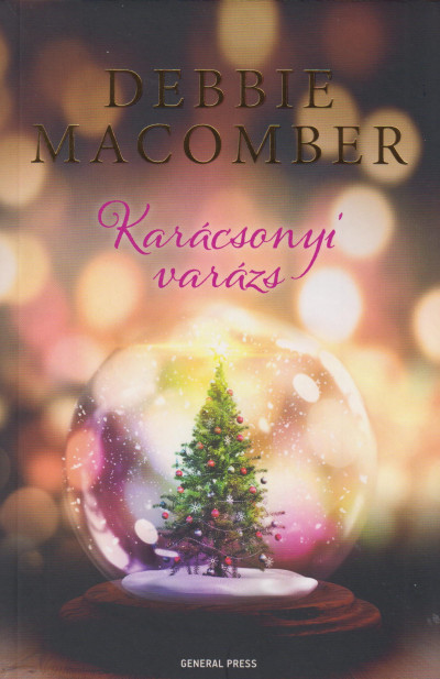 Könyv: Karácsonyi varázs (Debbie Macomber)