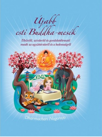 Dharmachari Nagaraja - Újabb esti Buddha-mesék