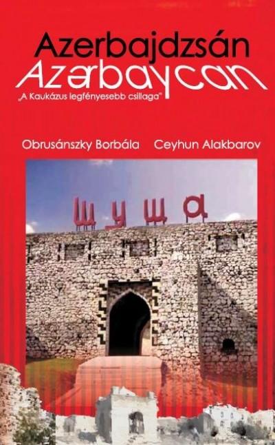 Ceyhun Alakbarov - Dr. Obrusánszky Borbála - Azerbajdzsán