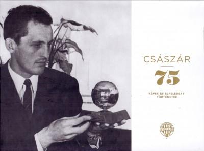 Czégány Pál  (Szerk.) - Császár 75