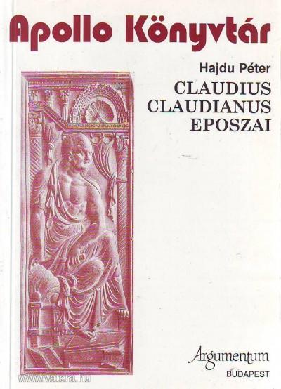 Hajdu Péter - Claudius Claudianis eposzai