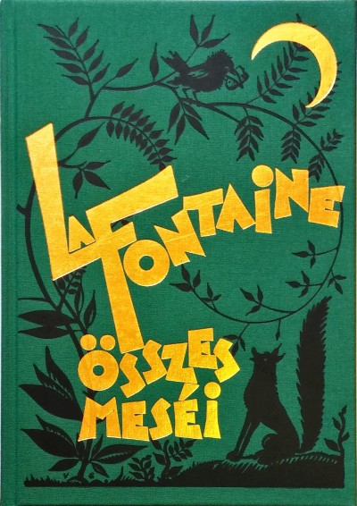 Jean De La Fontaine - La Fontaine összes meséi