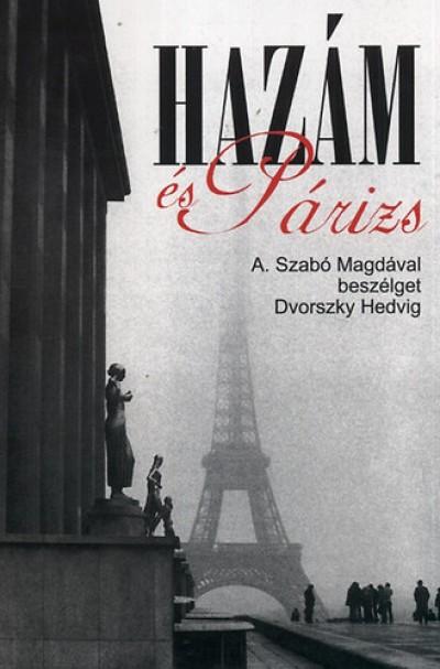 Dvorszky Hedvig - Hazám és Párizs