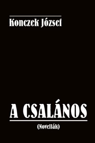 Konczek József - A csalános