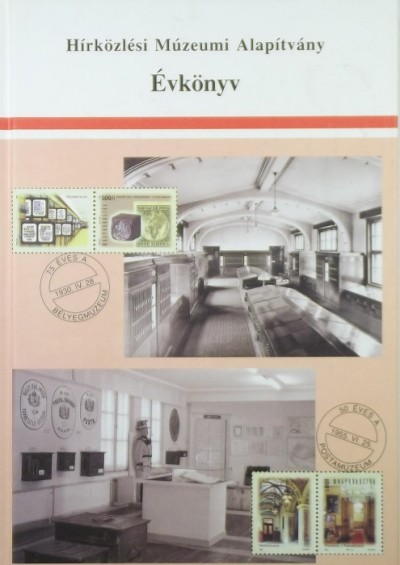 - Hírközlési Múzeumi Alapítvány Évkönyv 2006