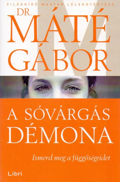Könyv  A sóvárgás démona (Dr. Máté Gábor) d6c8f95447
