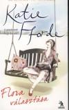 Katie Fforde - Flora v�laszt�sa