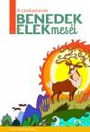 Benedek Elek - H. Szab� Gyula (Szerk.) - A csodaszarvas