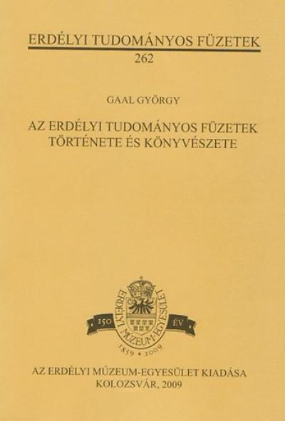 Gaal György - Az Erdélyi Tudományos Füzetek története és könyvészete