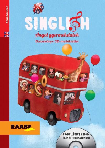 Sipos Ildikó  (Szerk.) - Singlish - Angol gyermekdalok