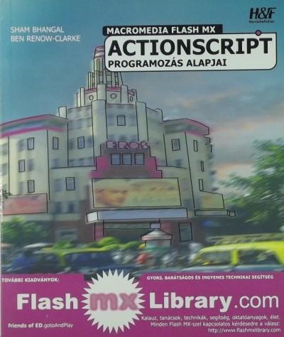 Sham Bhangal - Ben Renor - Macromedia Flash MX Actionscript programozás alapjai