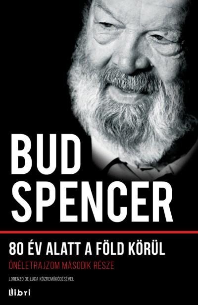 Bud Spencer - 80 év alatt a Föld körül