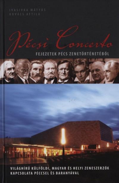 Ivasivka Mátyás - Kovács Attila - Pécsi Concerto - CD-melléklettel