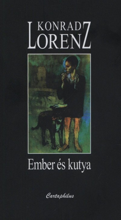 Konrad Lorenz - Ember és kutya