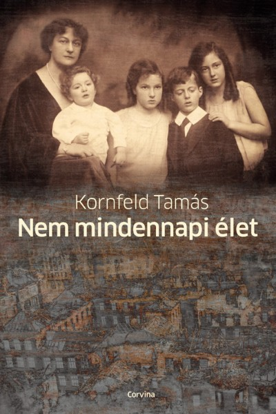 Kornfeld Tamás - Nem mindennapi élet