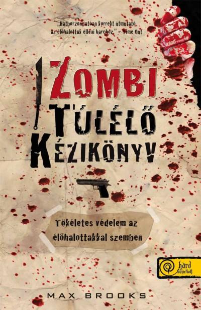 Max Brooks - Zombi túlélő kézikönyv