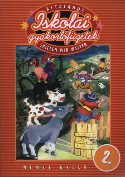 Balogh Krisztián - Általános iskolai gyakorlófüzetek - Spielen wir Weiter