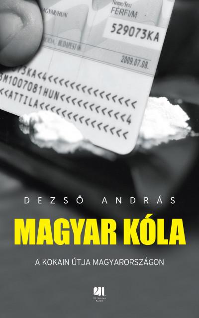Könyv: Magyar kóla (Dezső András)
