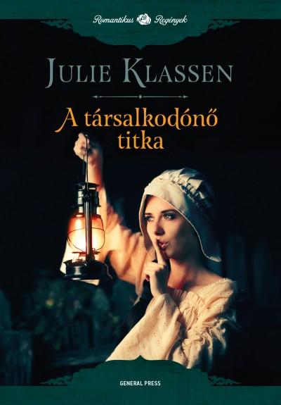Julie Klassen - A társalkodónő titka