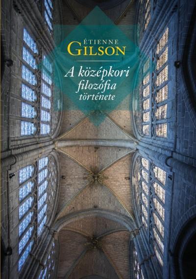 Étienne Gilson - A középkori filozófia története