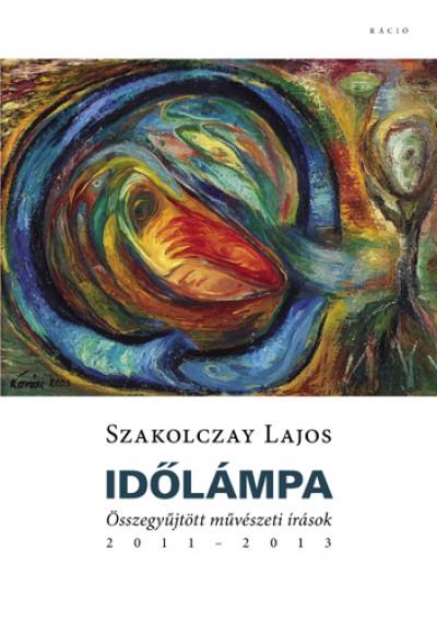 Szakolczay Lajos - Időlámpa