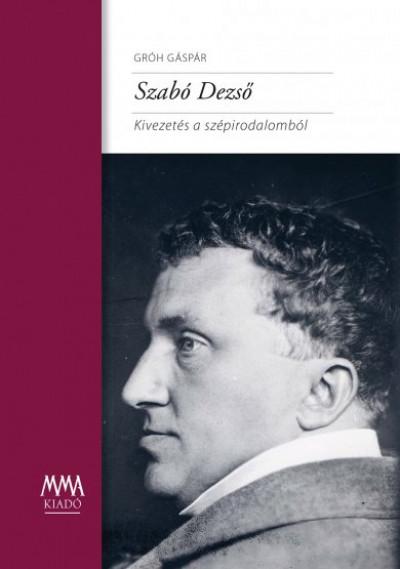 Gróh Gáspár - Szabó Dezső