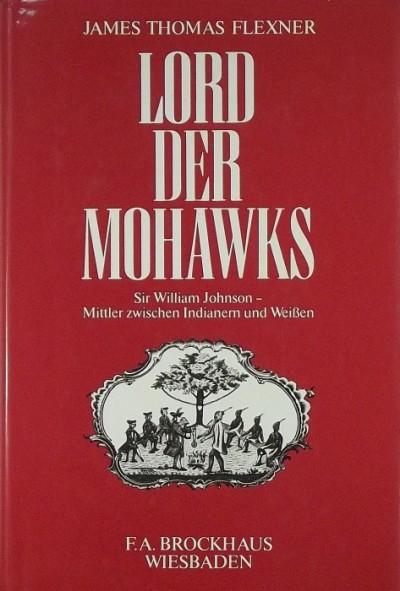James Thomas Flexner - Lord der Mohawks