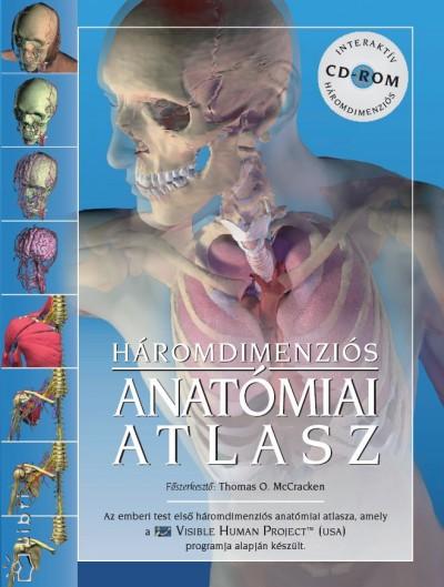 Thomas O. McCracken (SZERK.) - Háromdimenziós anatómiai atlasz