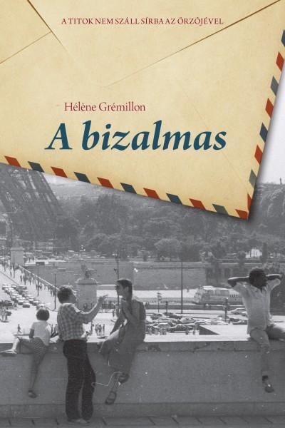 Héléne Grémillon - A bizalmas