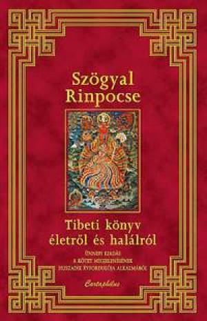 Sz�gyal Rinpocse - Tibeti k�nyv �letr�l �s hal�lr�l