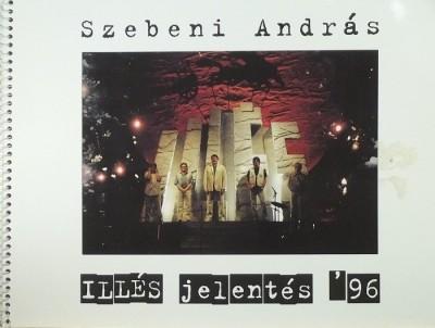Gréczy Zsolt - Szebeni András - ILLÉS jelentés '96